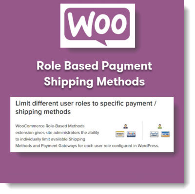 WooCommerce Role-Based Payment Shipping Methods